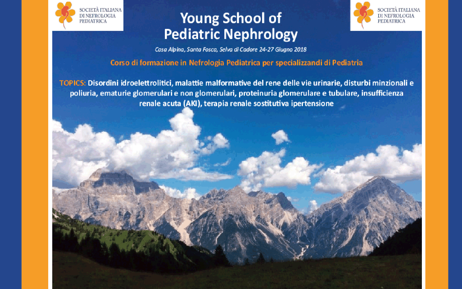 Programma Young School, Selva di Cadore 24-27 giugno 2018
