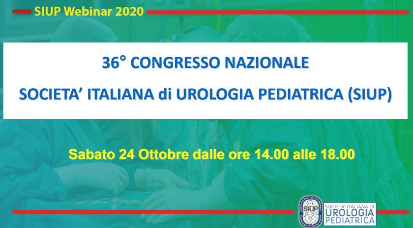 36°Congresso Nazionale Società Italiana di Urologia pediatrica (SIUP) – 24 ottobre 2020