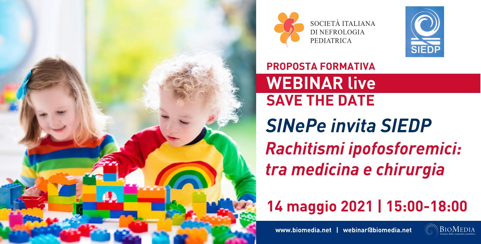 SINePe invita SIEDP. Rachitismi ipofosforemici: tra medicina e chirurgia. Webinar 14 maggio 2021